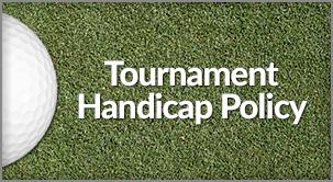 Tournament Handicap Policy
